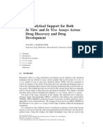 Bio Analytical Support for Both in Vitro and in Vivo Assays Across Development