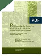 VERDADE et al, 2009. Anfíbios anuros da região da Estação Biológica do Alto da Serra de Paranapiacaba