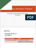 Consulta aos Ministério Públicos