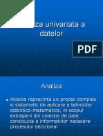 Analiza Univariata a Datelor