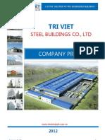 Company Profile - Tri Viet Steel Buildings 2012