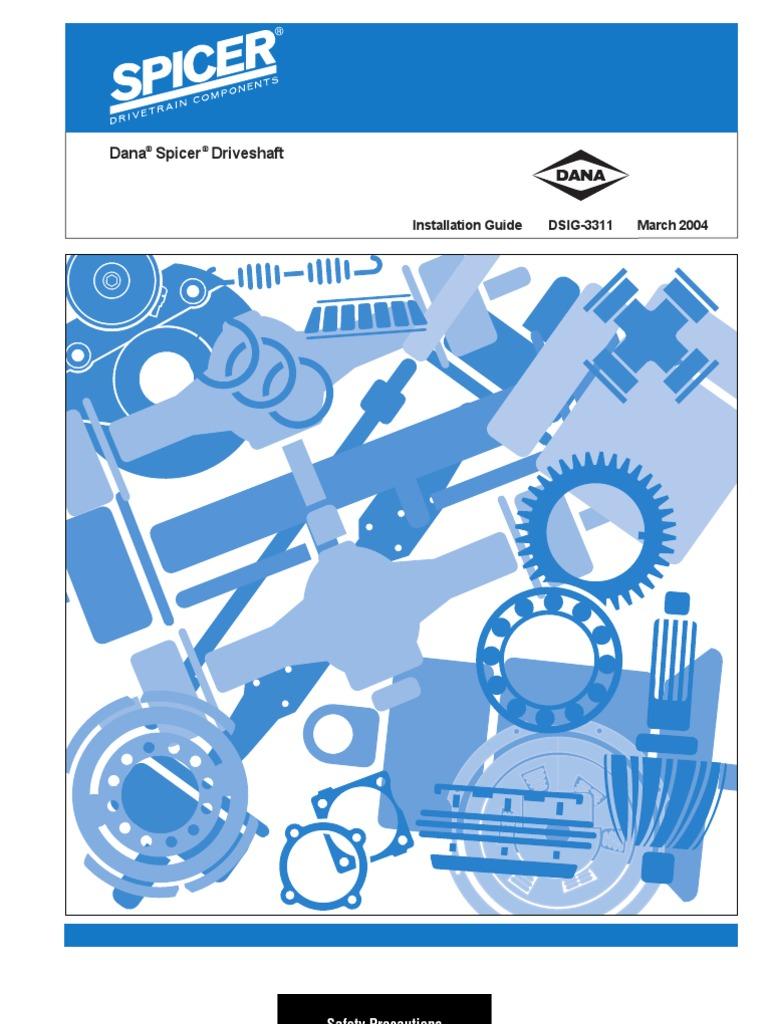 Dana Driveshaft Installation   Transmission (Mechanics)   Axle