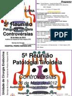 5ª Reunião Patologia Tiroideia - Controvérsias