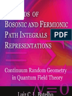 Bothelo L. C. L. - Methods of Bosonic and Fermionic Path Integrals Representations Continuum - Random Geometry in Quantum Field Theory (Nova, 2009)