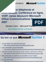 19- Convergence téléphonie et Informatique, Conférence en ligne, VOIP, Office Communications Server 2007
