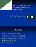 Iportanta Timpului in Chirurgia de Implant Cohlear