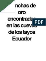 Planchas de Oro en La Cueva de Los Tayos