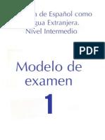 DELE Intermedio - Modelo de Examen 1