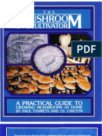 The Mushroom Cultivator, A Practical Guide to Growing Mushrooms at Home - Stamets & Chilton