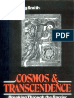Wolfgang Smith - Cosmos and Transcendence - Breaking Through the Barrier of Scientistic Belief