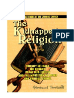 The kidnapped religion