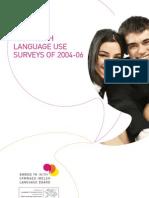 The Welsh Language Use Surveys of 2004-06