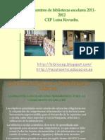 Presentacion Para Encuentros de Bibliotecas Escolares 2011-2012