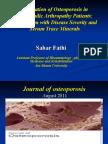 Evaluation of Osteoporosis in Hemophilic Arthropathy Patients