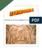 Le  Catacombe - Raccolta siti utili