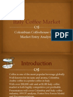 Kiem Nguyen - Italy Coffee Market - Colombia Coffehouse Market Entry Analysis Power Point
