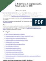 Guía paso a paso de Servicios de implementación de Windows en Windows Server 2008