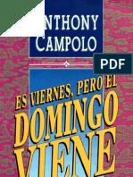 Anthony Campolo Es Viernes Pero El Domingo Viene
