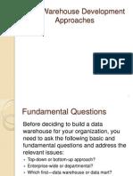 Data Warehouse Development Approach