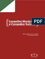Conselho Municipal dos Direitos da Criança e do Adolescente e Conselho Tutelar Orientação para criação e funcionamento