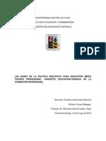 LAS BASES DE LA POLITICA EDUCATIVA PARA EDUCACIÓN MEDIA TÉCNICO PROFESIONAL