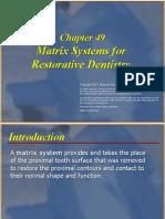 Dental Matrices Types