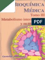 Metabolismo intermediario y su regulación (Bioquímica Médica) Tomo III - Cardellá, Hernández
