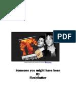 Flesh Flutter - Somewhere You Might Have Been (j2 Au)