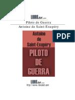 Saint Exupery Antoine - Piloto de Guerra