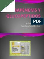CARBAPENEMS Y GLUCOPEPTIDOS