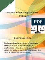 Factors Influencing Business Ethics