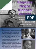 Ragazzo Negro, Richard Wright