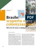 Brasile, Scoperta o Colonizzazione