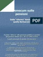 Pensioni - Dalla Riforma Amato a Quella Berlusconi 2