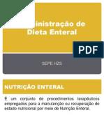 Administração de Dieta Enteral