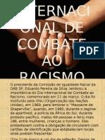 Dia Internacional de Combate Ao Racismo