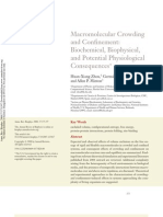 Macro Molecular Crowding and Confinement- Biochemical, Biophysical, And Potential Physiological Consequences
