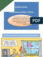 Implicaciones Problemas Sociales y Eticos