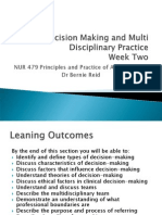 Decision Making and Multi Disciplinary Practice Week Two