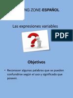 Las Expresiones Variables