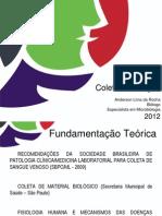 Técnicas em Coleta de Sangue - pós UNA - 2012-1