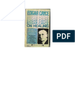 Edgar Cayce - On Healing