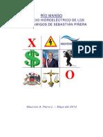 Rio Manso y Los amigos de Piñera