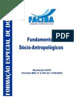 Módulo 3 - Fundamentos Sócio-Antropológicos