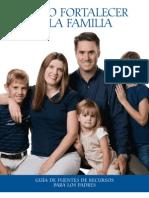 Como Fortalecer La Familia - Guia de Fuentes de Recursos Para Los Padres (1)