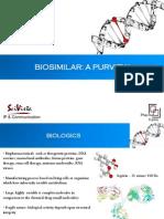 Biosimilar - A Purview