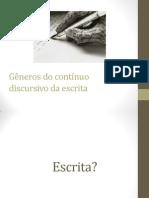 Gêneros do Contínuo Discursivo da Escrita