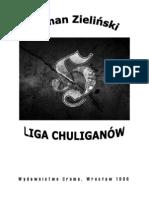 Roman Zieliński - Liga Chuliganów
