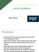 Standarisasi Dan Sertifikasi Profesi
