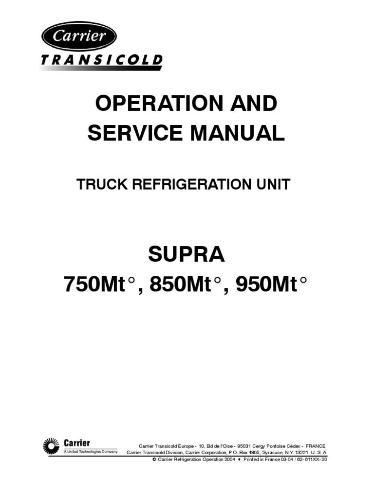 carrier o s manual supra 750mt 850mt 950mt preliminary hvac rh scribd com carrier transicold vector service manual carrier vector 1950 service manual